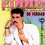 Eddie Santiago De Verdad
