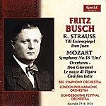 London Philharmonic Orchestra Busch: Strauss & Mozart, 1934-36