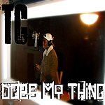 TC Does My Thing - Single