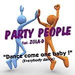Party People Dance Come On Baby! (Everybody Dance)(4-Track Maxi-Single)(Feat. Zola-D)