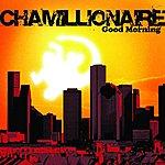 Chamillionaire Good Morning (Single)