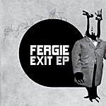 Fergie Exit Ep