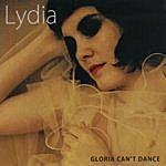 Lydia Gloria Can't Dance