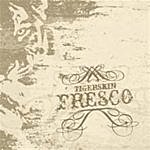 Tigerskin Fresco