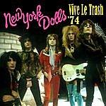 New York Dolls Vive Le Trash '74
