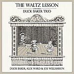 Duck Baker The Waltz Lesson