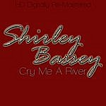 Shirley Bassey Cry Me A River - Hd Digitally Re-Mastered