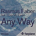 Rasmus Faber Any Way (2-Track Single)