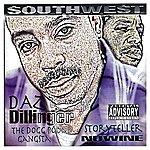 Daz Dillinger South & West (Parental Advisory)