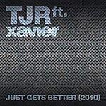 TJR Just Gets Better (2010)(4-Track Maxi-Single)