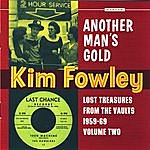 Kim Fowley Another Man's Gold