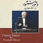 Faramarz Payvar Ensemble Dastur-E-Santur