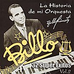 Billos Caracas Boys 32 Super Exitos: La Historia De Mi Orquesta