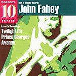 John Fahey Twilight On Prince Georges Avenue - Perfect 10 Series