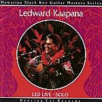 Ledward Kaapana Led Live
