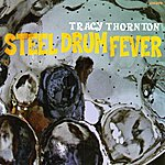 Tracy Thornton Steel Drum Fever