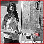 Misstress Barbara Four On The Floor Remixes