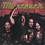 Mustasch Mustasch (Bonus Track)