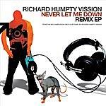 Richard Vission Never Let Me Down Remix Ep