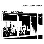 Matt Bianco Don't Look Back (3-Track Maxi-Single)