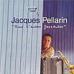 Jacques Pellarin Sous L'autres Jazzitudes