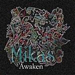 Mikas Awaken