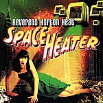 Reverend Horton Heat Space Heater