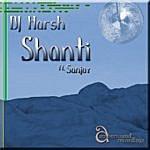 DJ Harsh Shanti (3-Track Maxi-Single)(Feat. Sanjay)