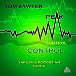 Tom Sawyer Peak Control (Yakush & Pogossian Remix)