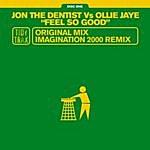 Jon The Dentist Feel So Good (2-Track Single)
