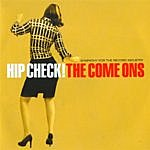 The Come Ons Hip Check!