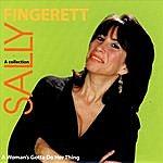 Sally Fingerett A Woman's Gotta Do Her Thing
