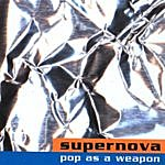 Supernova Pop As A Weapon
