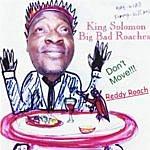 King Solomon Big Bad Roaches