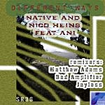 Native Different Ways (Feat. Ani) (4-Track Maxi-Single)