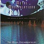Fusier Metal Manipulations