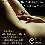 The Mile High Club Feel For You (5-Track Maxi-Single)