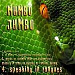 Mumbo Jumbo Speaking In Tongues