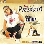 African China Mr President