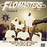 Flo Masters Inc. Flo Masters Inc. Volume 2 (Parental Advisory)