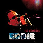 Eddie No Control