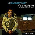 Pulsedriver Superstar