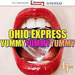 Ohio Express Yummy, Yummy, Yummy (Re-Recorded / Remastered)