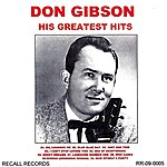 Don Gibson His Greatest Hits