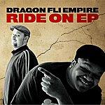 Dragon Fli Empire Ride On Ep