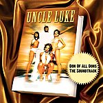 Uncle Luke Don Of All Dons - The Soundtrack