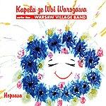 Warsaw Village Band Hopsasa