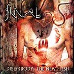 Skinlab Disembody : The New Flesh
