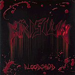 Krisiun Bloodshed (Re-Issue + Bonus Tracks)