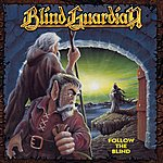 Blind Guardian Follow The Blind